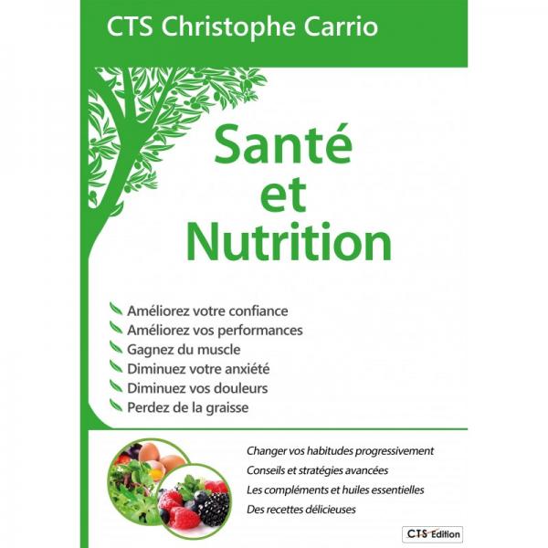 Livre Santé et Nutrition CTS Christophe Carrio